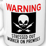 Stressed worker warning mug from omniverz.com